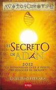 El Secreto de Adan = Adam's Secret [Spanish]