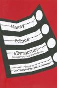 Money, Politics, and Democracy