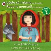 La Caperucita Roja/Little Red Riding Hood (Leelo Tu Mismo Con Ladybird/Read It Yourself With Ladybird [Spanish]