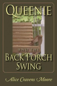 Queeny and the Back Porch Swing