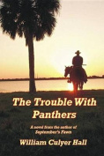 The Trouble with Panthers