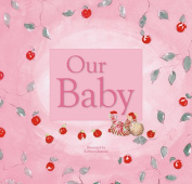 Baby Book: Our Baby (Pink)