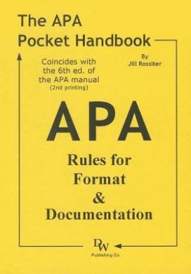 The APA Pocket Handbook: Rules for Format & Documentation