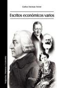 Escritos Economicos Varios [Spanish]