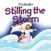 Stilling the Storm [Board Book]