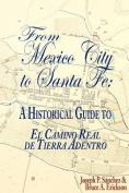 From Mexico City to Santa Fe