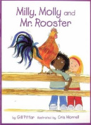 Milly, Molly and Mr. Rooster