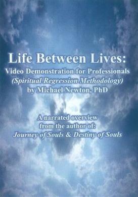 Life Between Lives: Video Demonstration for Professionals (Spiritual Regression Methodology)