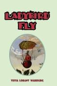 Ladybird Fly