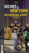 Secret New York - an Unusual Guide