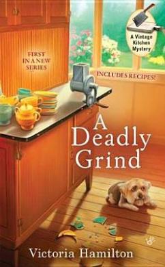 A Deadly Grind (Vintage Kitchen Mysteries)
