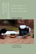 Decolonizing African Religion