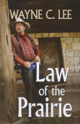 Law of the Prairie [Large Print]