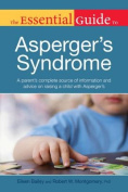 The Essential Guide to Asperger's Syndrome (Essential Guide To...