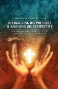 Recognizing His Presence