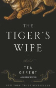 The Tiger's Wife [Large Print]