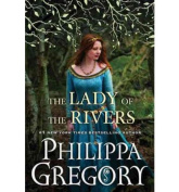 The Lady of the Rivers  [Large Print]