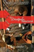 El Discipulo Relacional [Spanish]
