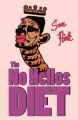 The No Hellos Diet