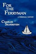 For the Ferryman
