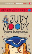 Judy Moody Declares Independence  [Audio]