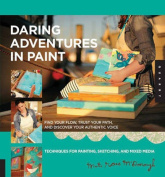 A Daring Adventure in Paint
