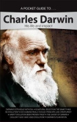 A Pocket Guide To... Charles Darwin