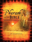 Pharaoh and the Bible