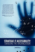 Strategic It Accessibility