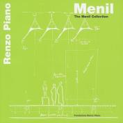 Menil: The Menil Collection