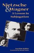 Nietzsche and Wagner