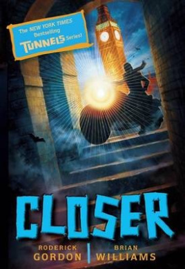Closer (Tunnels Books (Quality))