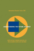 Understanding the Future Internet