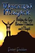Visceral Magick