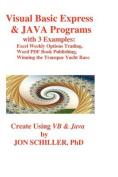 Visual Basic Express and Java Programs