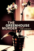 The Greenhouse Murder