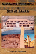 Hatshepsut's Temple at Deir El Bahari