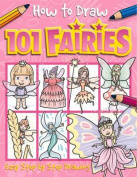 How to Draw 101 Fairies