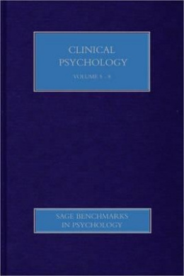 Clinical Psychology II: Treatment Models & Interventions (SAGE Benchmarks in Psychology)