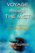 Voyage Through the Mist