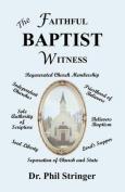 The Faithful Baptist Witness