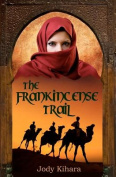 The Frankincense Trail