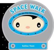 Space Walk (Lift-the-flap Adventures) [Board book]