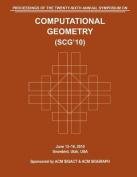 Scg 10 Proceedings of the 26th Annual Symposium on Computational Geometry