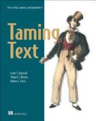 Taming Text