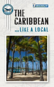 The Caribbean Like a Local