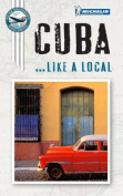Cuba Like a Local