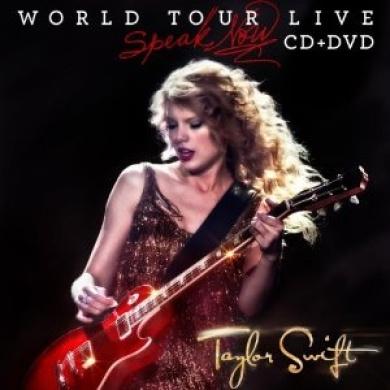 Taylor Swift: Speak Now, World Tour - Live
