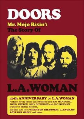 The Doors [Region 1]: Mr. Mojo Risin' - The Story of L.A. Woman