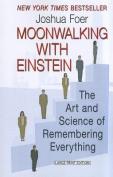 Moonwalking with Einstein [Large Print]